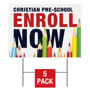 Enroll Pencils Pre School Yard Signs