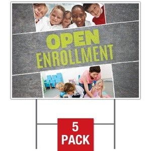 Open Enrollment Yard Signs