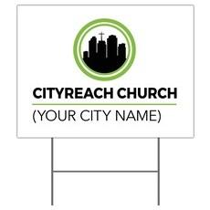 CityReach Yard Sign