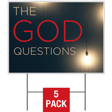 God Questions Yard Sign