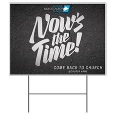 Back to Church Sunday: Now's the Time