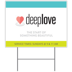 Deep Love Yard Sign