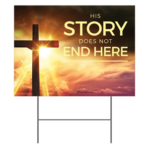 Cross Story Yard Signs - Stock 1-sided