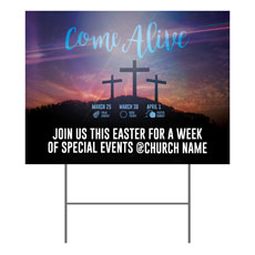 Come Alive Easter Journey Yard Sign