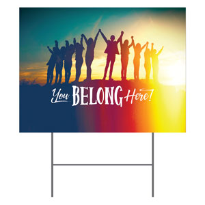 BTCS You Belong Here Yard Signs