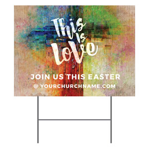 This is Love Easter Yard Signs