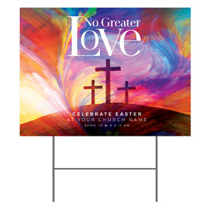 No Greater Love YardSigns