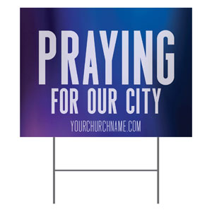 Aurora Lights Praying For Our City YardSigns