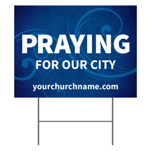 Flourish Praying For Our City YardSigns