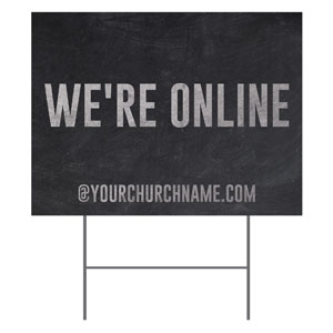 Slate We're Online YardSigns