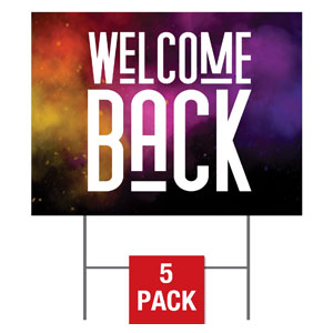 Dark Smoke Welcome Back Yard Signs - Stock 1-sided