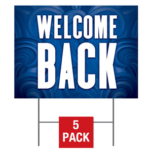 Blue Waves Welcome Back Yard Signs - Stock 1-sided