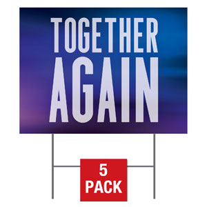 Aurora Lights Together Again Yard Signs - Stock 1-sided