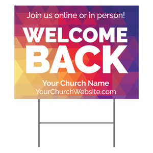 Geometric Bold Welcome Back YardSigns