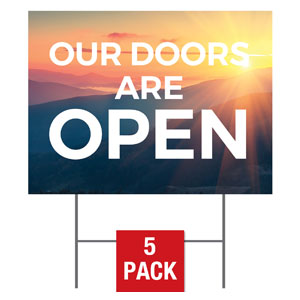 Sunrise Glow Doors Are Open Yard Signs - Stock 1-sided