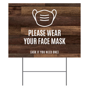 Walnut Face Mask Yard Signs - Stock 1-sided