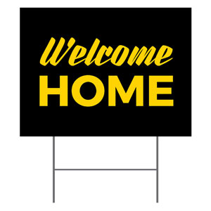Black Welcome Home YardSigns