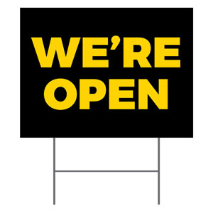 Black We're Open YardSigns