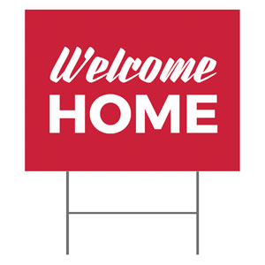 Red Welcome Home YardSigns