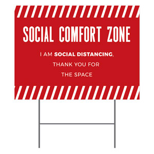 Social Comfort Zone Red Yard Signs - Stock 1-sided