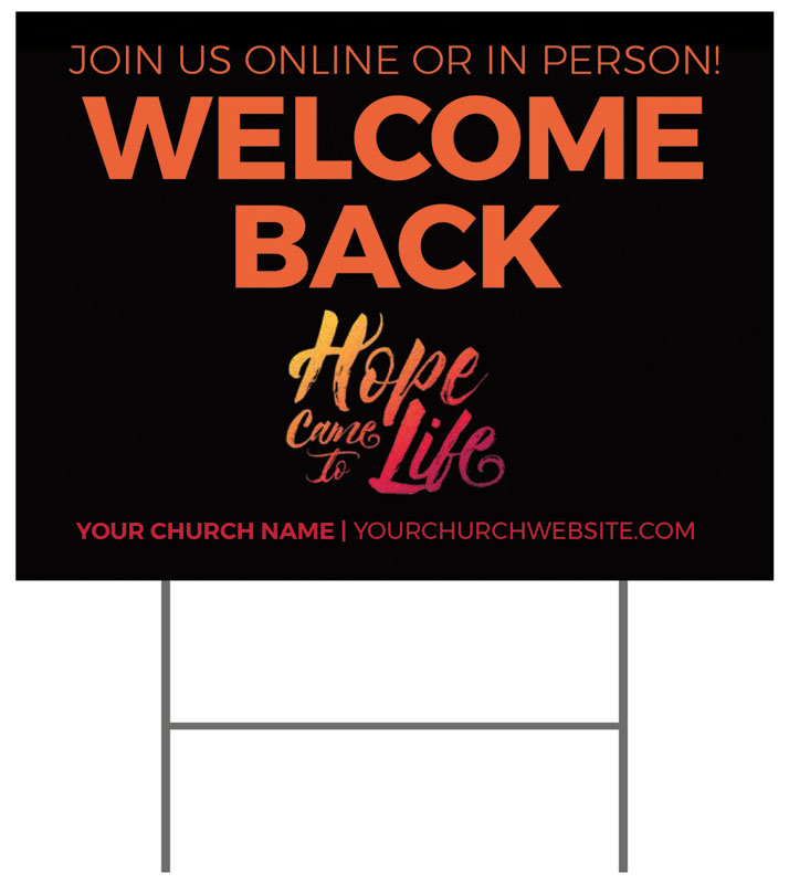 Yard Signs, Easter, Hope Life Cross Welcome Back, 18 x 24