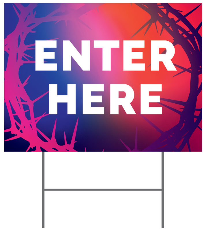 Yard Signs, Easter, Celebrate Easter Crown Enter Here, 18 x 24